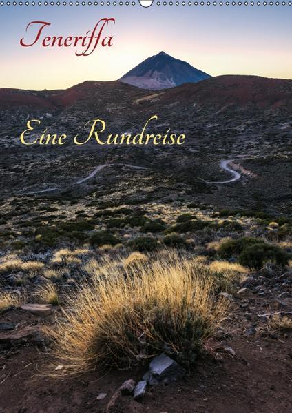Teneriffa Eine Rundreise (Wandkalender 2017 DIN A2 hoch) - Coverbild