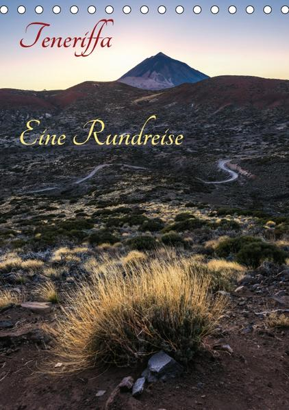 Teneriffa Eine Rundreise (Tischkalender 2017 DIN A5 hoch) - Coverbild