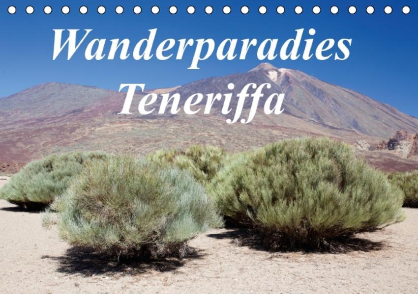 Wanderparadies Teneriffa (Tischkalender 2017 DIN A5 quer) - Coverbild