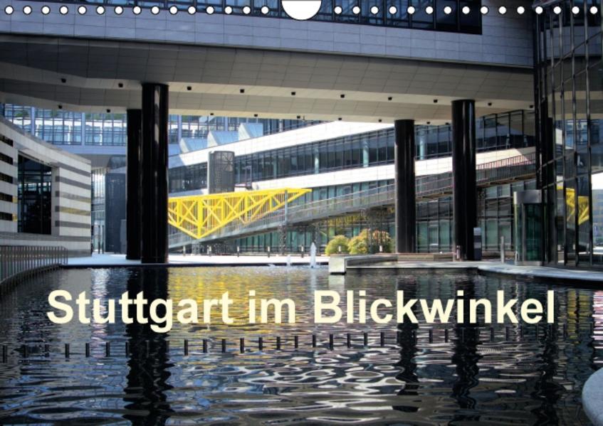 Stuttgart im Blickwinkel (Wandkalender 2017 DIN A4 quer) - Coverbild