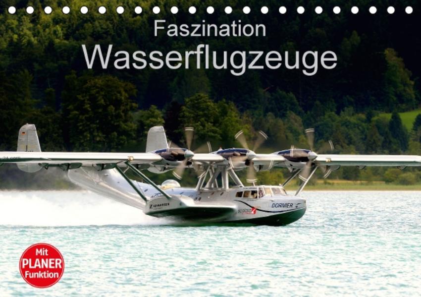 Faszination Wasserflugzeuge (Tischkalender 2017 DIN A5 quer) - Coverbild