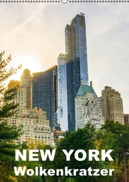 New York Wolkenkratzer (Wandkalender 2017 DIN A2 hoch) - Coverbild