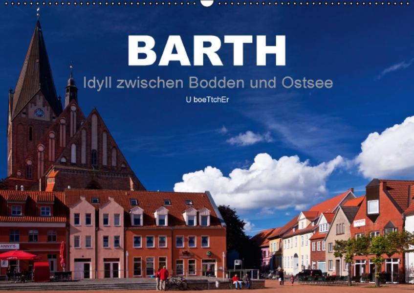 Barth - Idyll zwischen Bodden und Ostsee (Wandkalender 2017 DIN A2 quer) - Coverbild