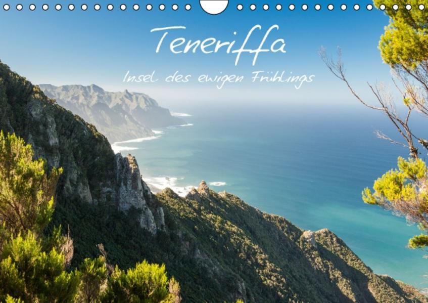 Teneriffa - Insel des ewigen Frühlings (Wandkalender 2017 DIN A4 quer) - Coverbild