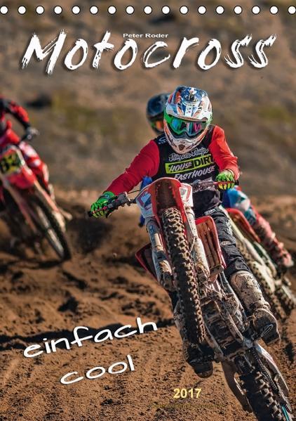 Motocross - einfach cool (Tischkalender 2017 DIN A5 hoch) - Coverbild