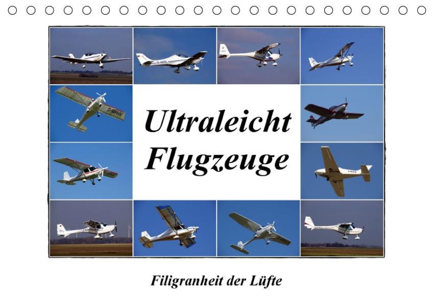 Ultraleichtflugzeuge - Filigranheit der Lüfte (Tischkalender 2017 DIN A5 quer) - Coverbild