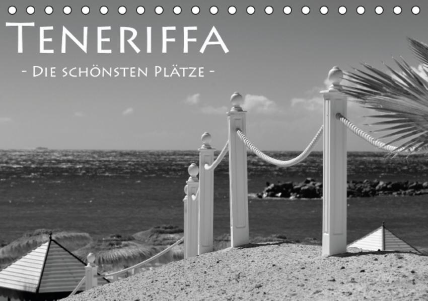 Teneriffa - die schönsten Plätze (Tischkalender 2017 DIN A5 quer) - Coverbild