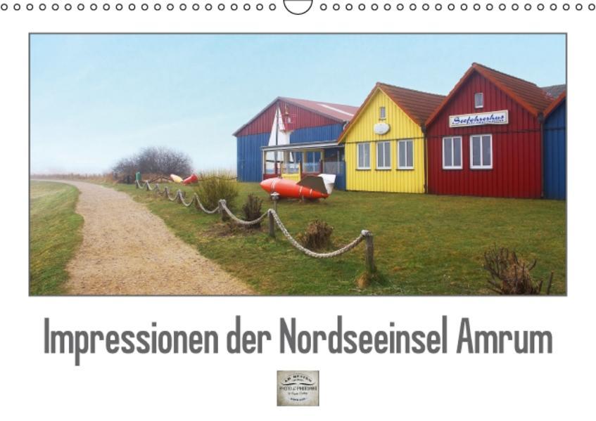 Impressionen der Nordseeinsel Amrum (Wandkalender 2017 DIN A3 quer) - Coverbild