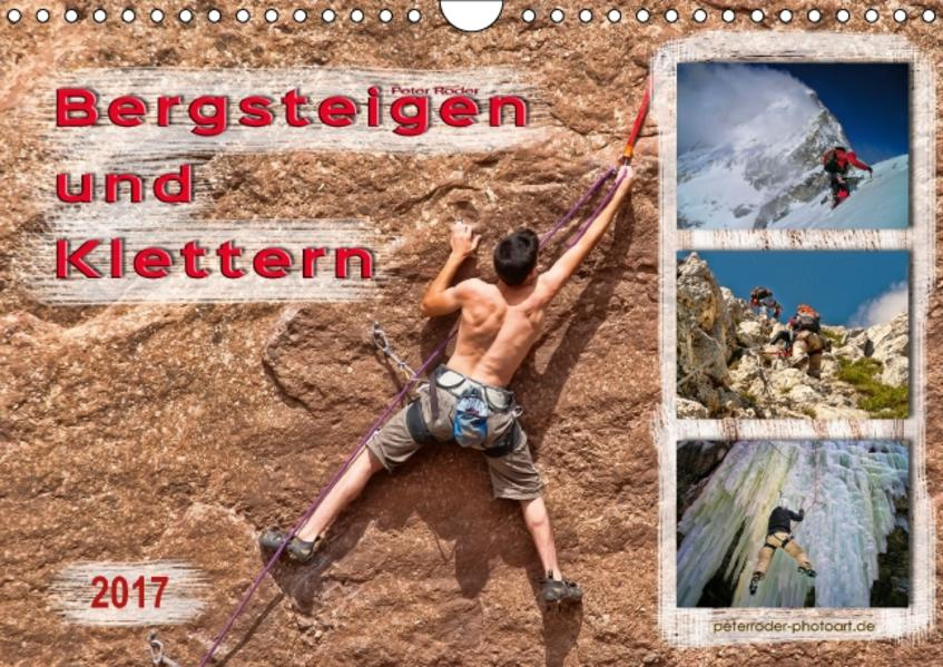 Bergsteigen und Klettern (Wandkalender 2017 DIN A4 quer) - Coverbild
