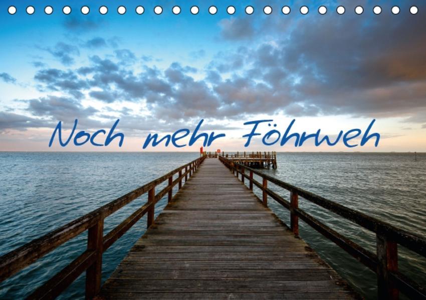 Noch mehr Föhrweh (Tischkalender 2017 DIN A5 quer) - Coverbild