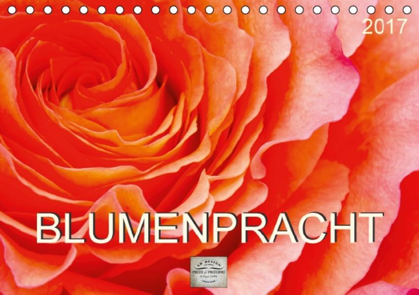 Blumenpracht (Tischkalender 2017 DIN A5 quer) - Coverbild