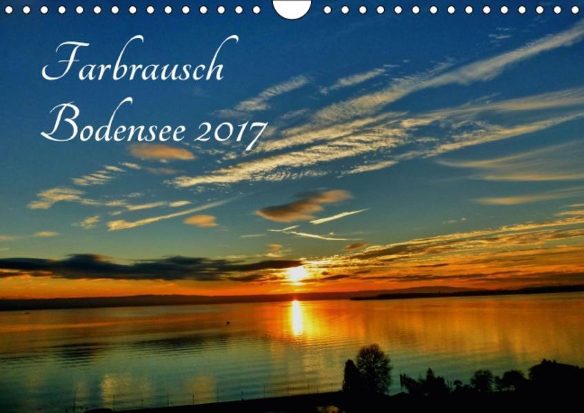 Farbrausch Bodensee (Wandkalender 2017 DIN A4 quer) - Coverbild