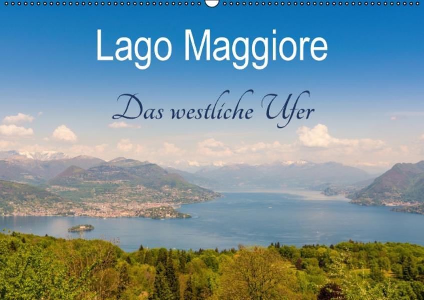 Lago Maggiore - Das westliche UferCH-Version  (Wandkalender 2017 DIN A2 quer) - Coverbild
