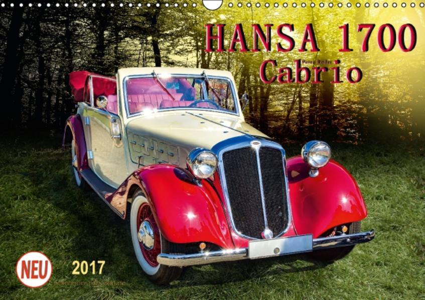 Hansa 1700 Cabrio (Wandkalender 2017 DIN A3 quer) - Coverbild