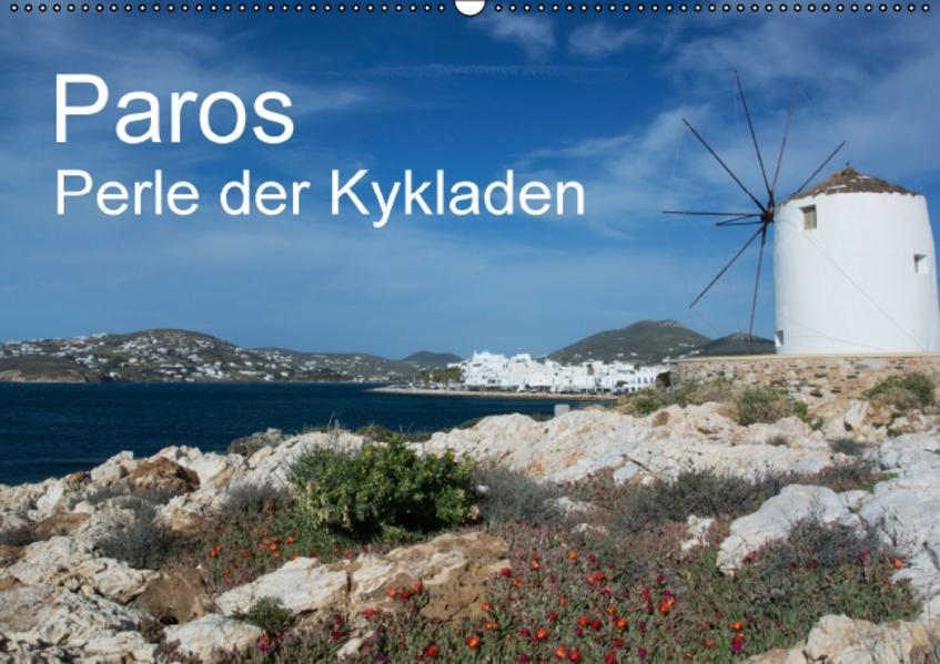 Paros, Perle der Kykladen (Wandkalender 2017 DIN A2 quer) - Coverbild