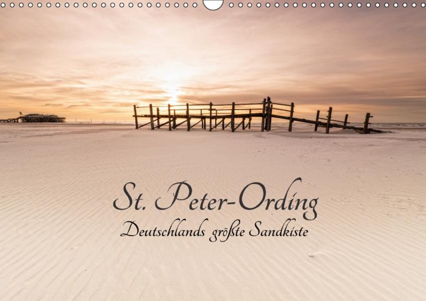 St. Peter-Ording. Deutschlands größte Sandkiste (Wandkalender 2017 DIN A3 quer) - Coverbild