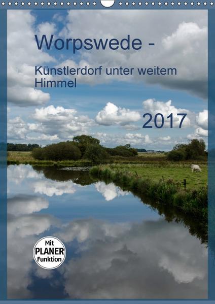 Worpswede - Künstlerdorf unter weitem Himmel (Wandkalender 2017 DIN A3 hoch) - Coverbild