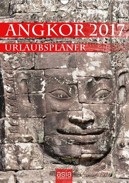 Angkor 2017 Urlaubsplaner (Wandkalender 2017 DIN A3 hoch) - Coverbild