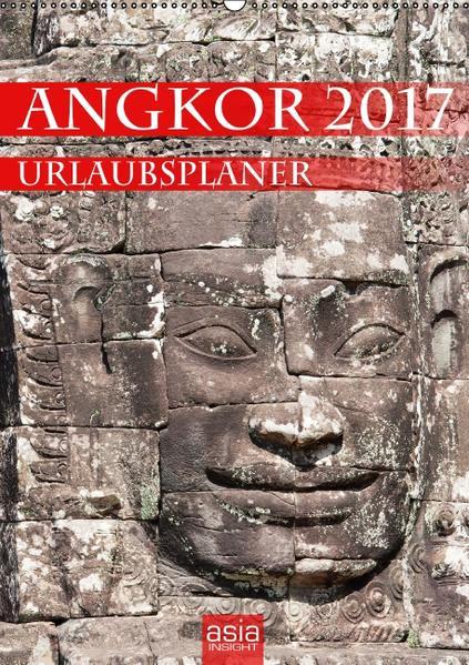 Angkor 2017 Urlaubsplaner (Wandkalender 2017 DIN A2 hoch) - Coverbild