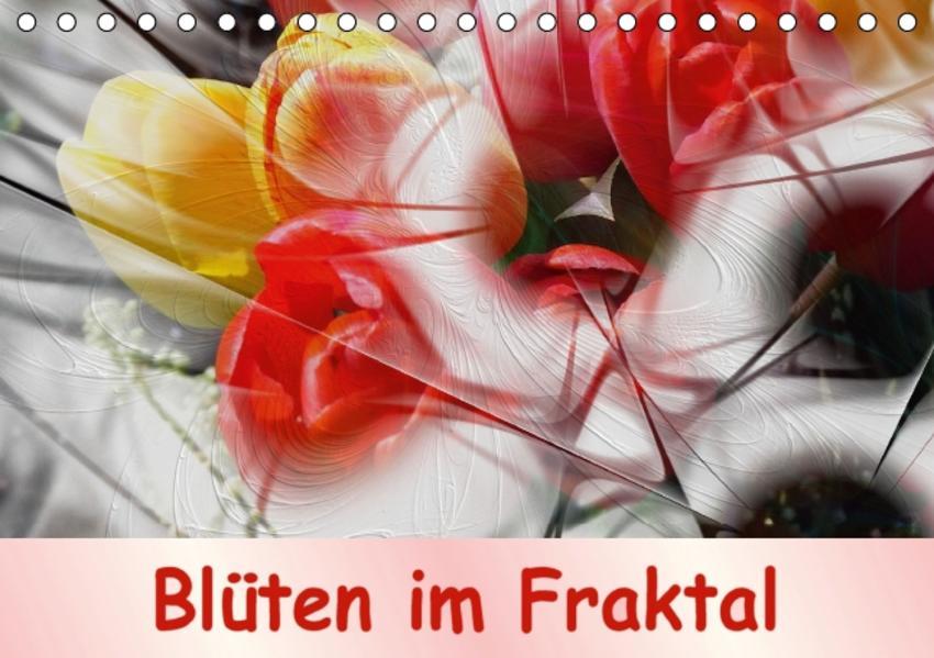 Blüten im Fraktal (Tischkalender 2017 DIN A5 quer) - Coverbild