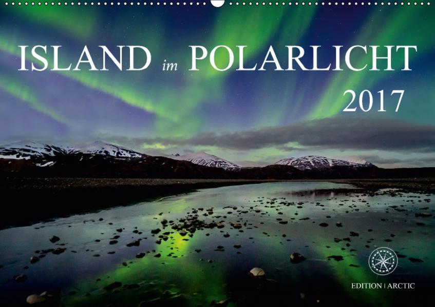 Island im Polarlicht (Wandkalender 2017 DIN A2 quer) - Coverbild
