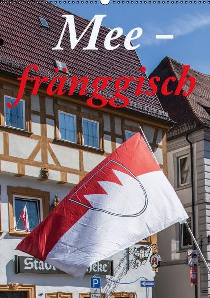 Meefränggisch (Wandkalender 2017 DIN A2 hoch) - Coverbild
