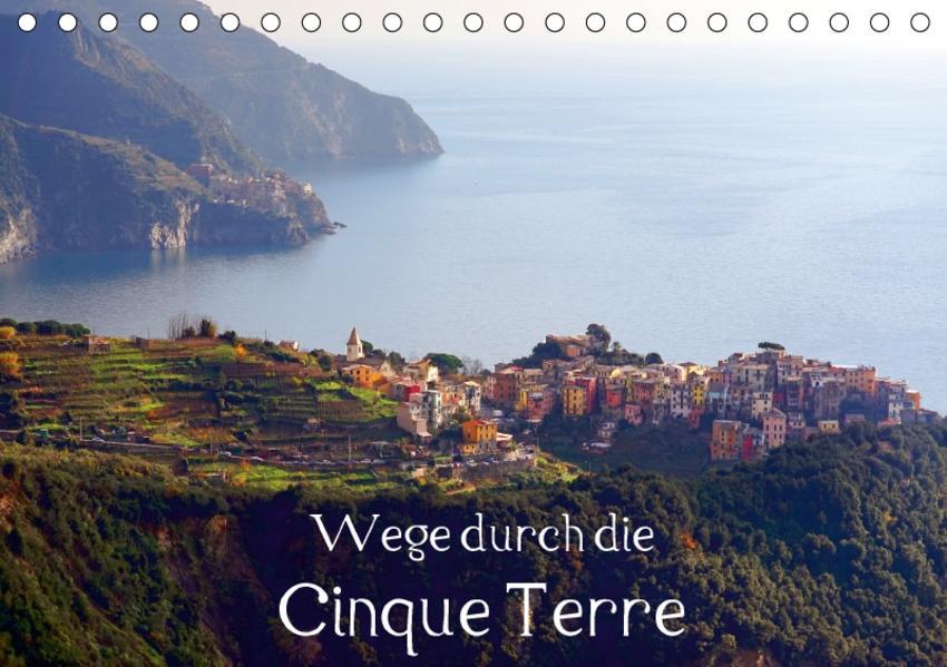 Wege durch die Cinque Terre (Tischkalender 2017 DIN A5 quer) - Coverbild