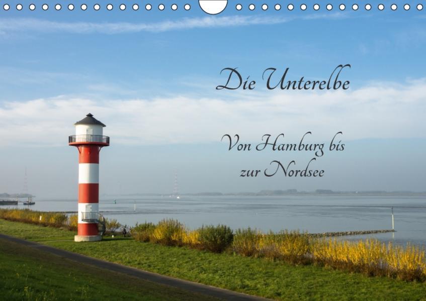 Die Unterelbe (Wandkalender 2017 DIN A4 quer) - Coverbild
