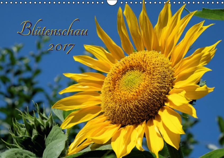 Blütenschau 2017 (Wandkalender 2017 DIN A3 quer) - Coverbild