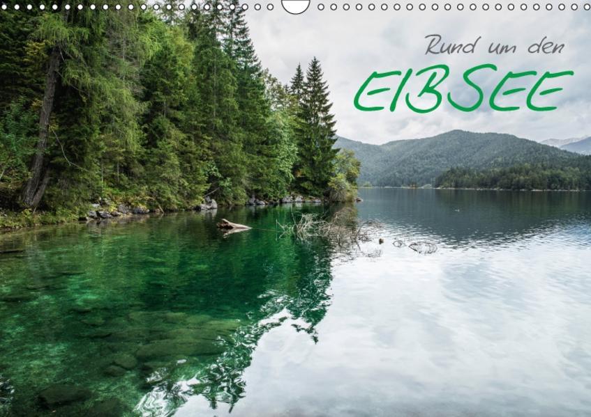 Rund um den Eibsee (Wandkalender 2017 DIN A3 quer) - Coverbild