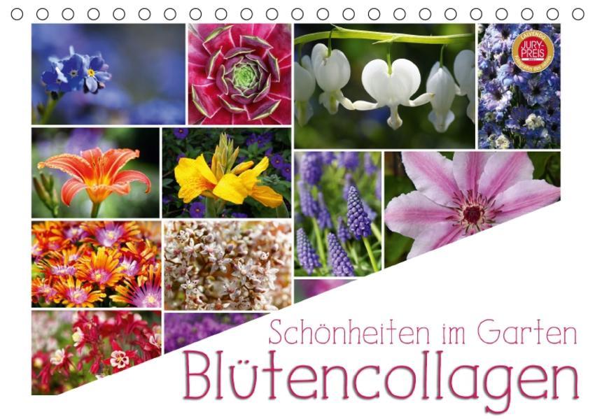 Schönheiten im Garten - Blütencollagen (Tischkalender 2017 DIN A5 quer) - Coverbild
