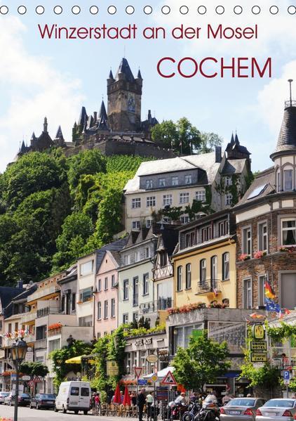 Winzerstadt an der Mosel - Cochem (Tischkalender 2017 DIN A5 hoch) - Coverbild