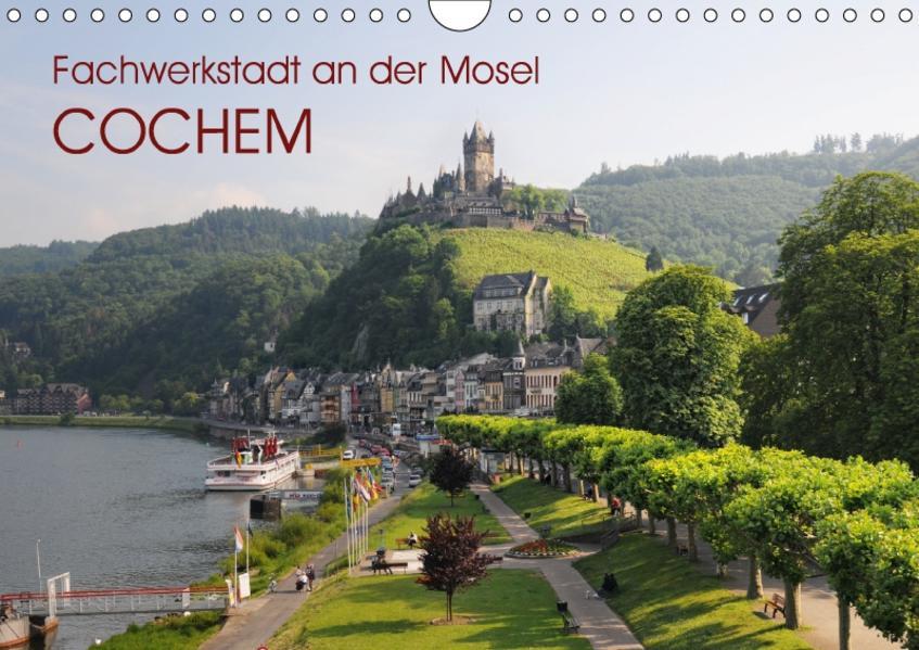 Fachwerkstadt an der Mosel - Cochem (Wandkalender 2017 DIN A4 quer) - Coverbild