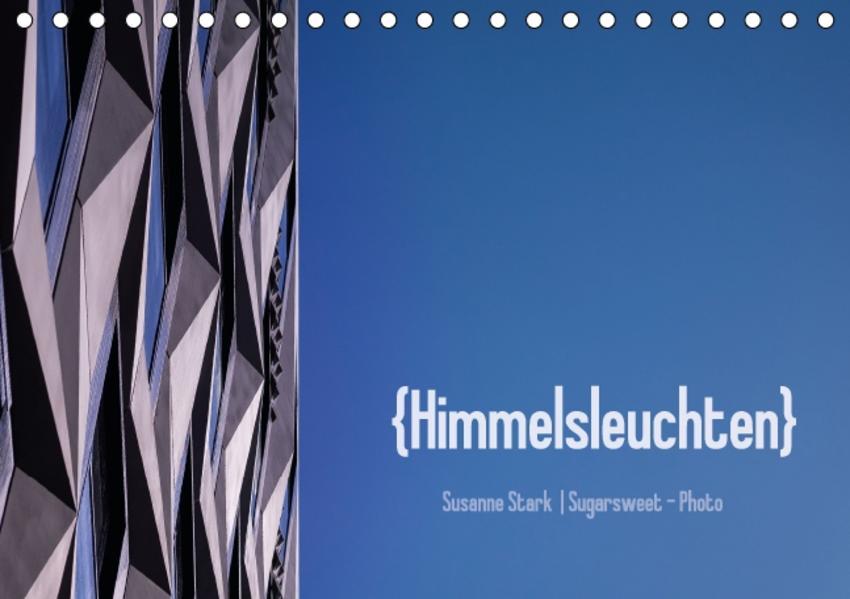 Himmelsleuchten (Tischkalender 2017 DIN A5 quer) - Coverbild