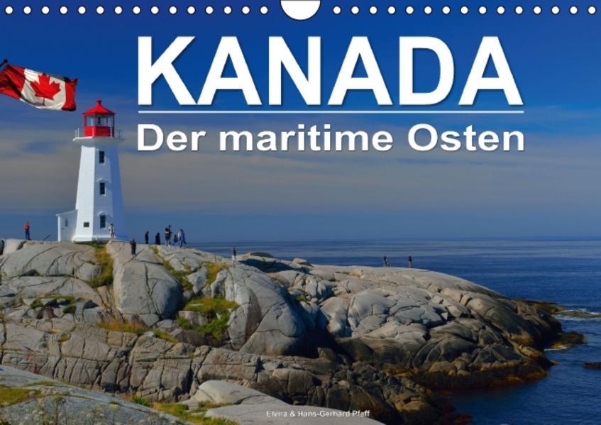 KANADA - Der maritime Osten (Wandkalender 2017 DIN A4 quer) - Coverbild