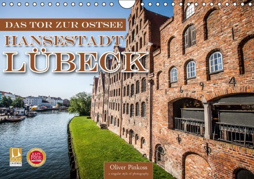 Lübeck - Das Tor zur Ostsee (Wandkalender 2017 DIN A4 quer) - Coverbild