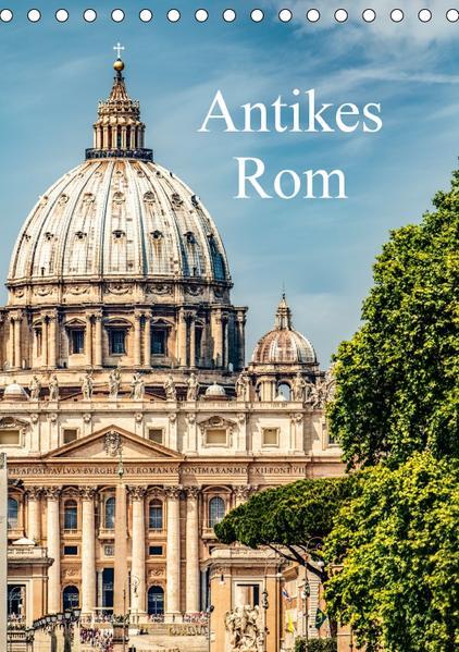 Antikes Rom (Tischkalender 2017 DIN A5 hoch) - Coverbild
