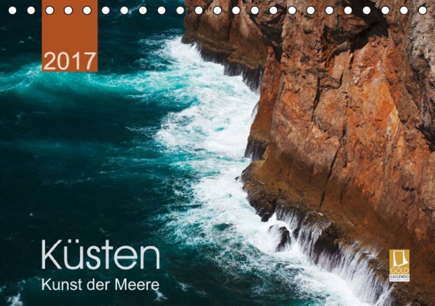 Küsten - Kunst der Meere (Tischkalender 2017 DIN A5 quer) - Coverbild
