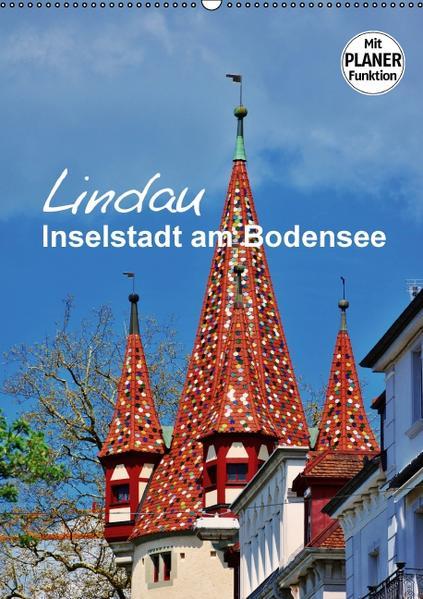 Lindau - Inselstadt am Bodensee (Wandkalender 2017 DIN A2 hoch) - Coverbild