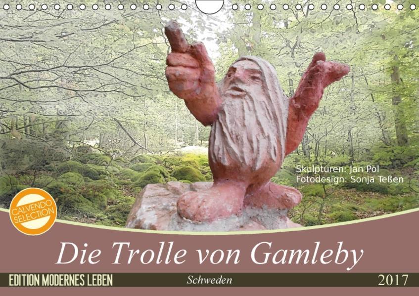 Die Trolle von Gamleby - Schweden - Skulpturen von Jan Pol (Wandkalender 2017 DIN A4 quer) - Coverbild