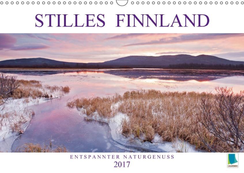 Stilles Finnland: Entspannter Naturgenuss (Wandkalender 2017 DIN A3 quer) - Coverbild