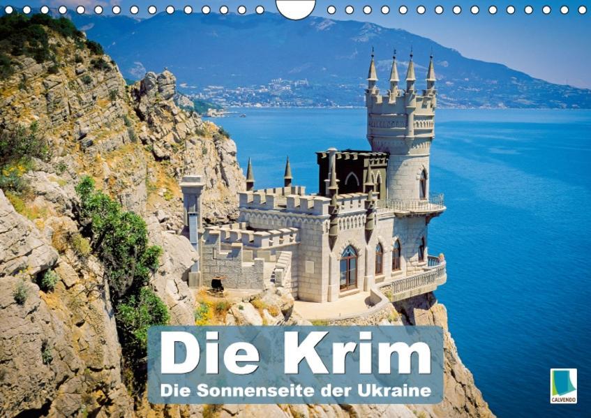 Die Krim – Sonnenseite der Ukraine (Wandkalender 2017 DIN A4 quer) - Coverbild
