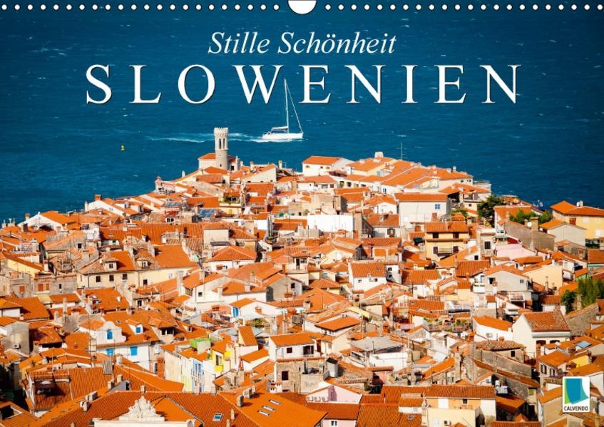 Slowenien – Stille Schönheit (Wandkalender 2017 DIN A3 quer) - Coverbild