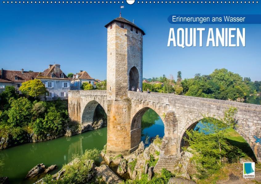 Aquitanien – Erinnerungen ans Wasser (Wandkalender 2017 DIN A2 quer) - Coverbild