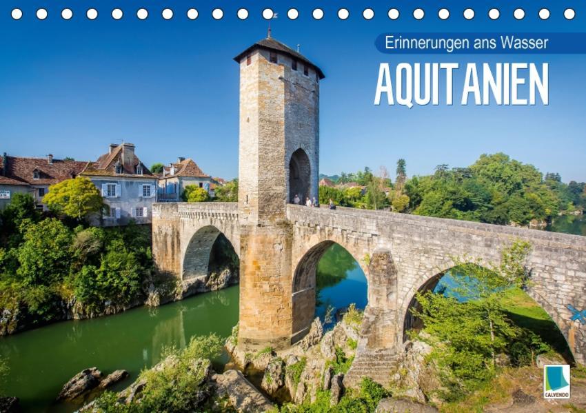 Aquitanien – Erinnerungen ans Wasser (Tischkalender 2017 DIN A5 quer) - Coverbild