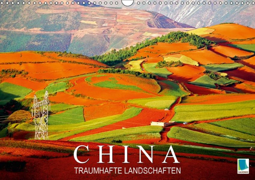 China: Traumhafte Landschaften (Wandkalender 2017 DIN A3 quer) - Coverbild