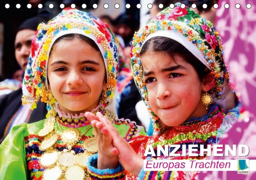 Anziehend – Europas Trachten (Tischkalender 2017 DIN A5 quer) - Coverbild