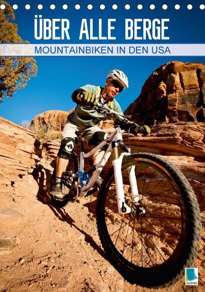 Mountainbiken in den USA – Über alle Berge (Tischkalender 2017 DIN A5 hoch) - Coverbild