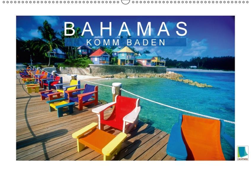 Bahamas: Komm baden (Wandkalender 2017 DIN A2 quer) - Coverbild