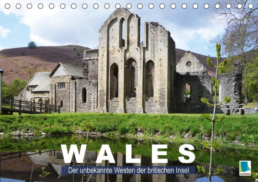 Wales – der unbekannte Westen der britischen Insel (Tischkalender 2017 DIN A5 quer) - Coverbild